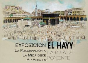 El Hayy. La ruta de poniente @ Centro de Estudios Islámicos | Granada | Andalucía | España